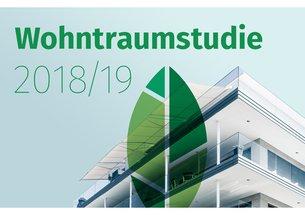 Wohntraumstudie 2018/19: Ruhig und grün ist die  ideale Wohnumgebung